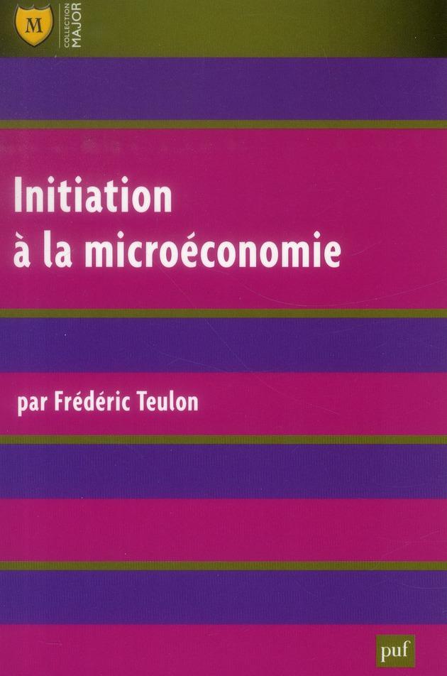 INITIATION A LA MICROECONOMIE