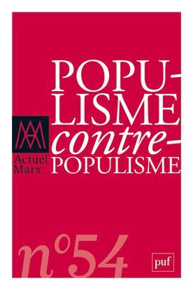 ACTUEL MARX 2013, N  54 - POPULISME / CONTRE-POPULISME