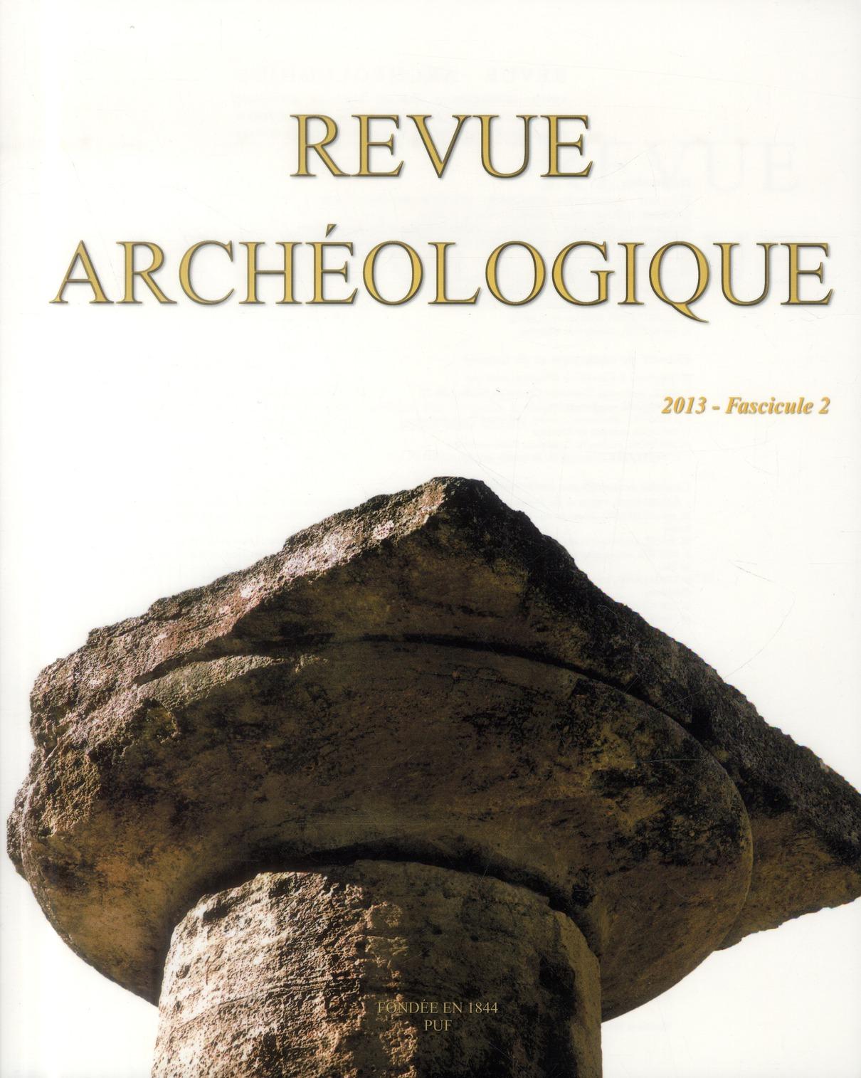 REVUE ARCHEOLOGIQUE 2013, N  2 - VARIA