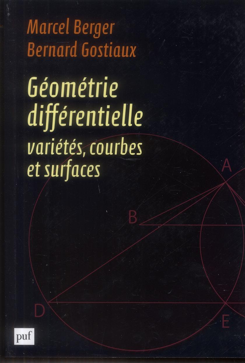 GEOMETRIE DIFFERENTIELLE : VARIETES, COURBES ET SURFACES
