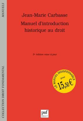 MANUEL D'INTRODUCTION HISTORIQUE AU DROIT (5ED)