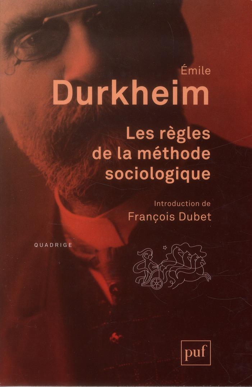 LES REGLES DE LA METHODE SOCIOLOGIQUE - INTRODUCTION DE FRANCOIS DUBET