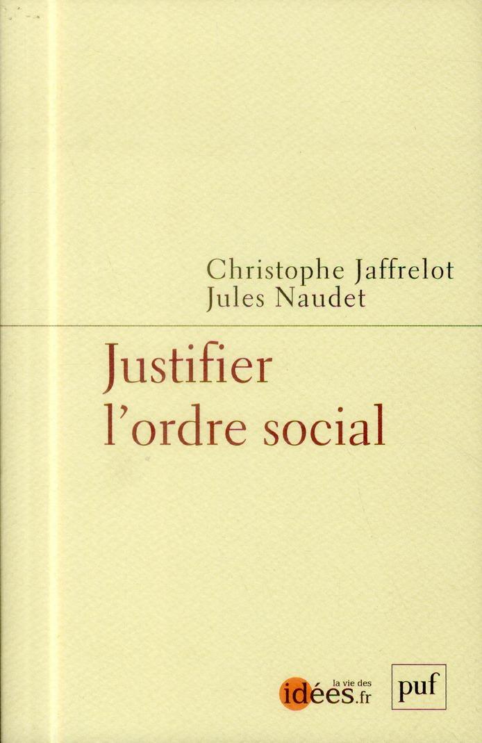 JUSTIFIER L'ORDRE SOCIAL - CASTE, RACE, CLASSE ET GENRE