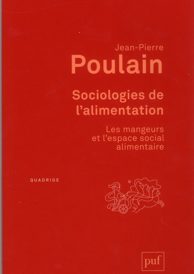 SOCIOLOGIES DE L'ALIMENTATION (3ED) - LES MANGEURS ET L'ESPACE SOCIAL ALIMENTAIRE