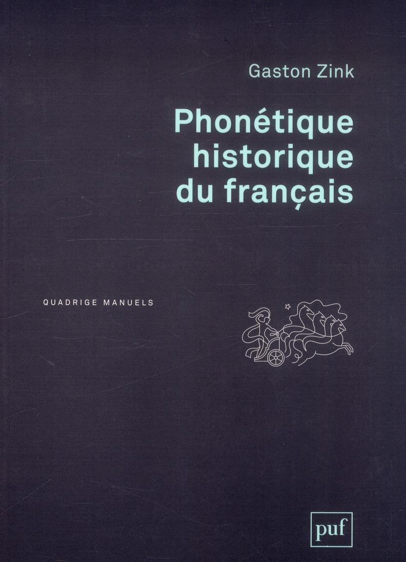 PHONETIQUE HISTORIQUE DU FRANCAIS