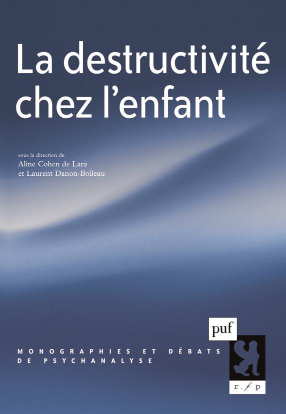 LA DESTRUCTIVITE CHEZ L'ENFANT