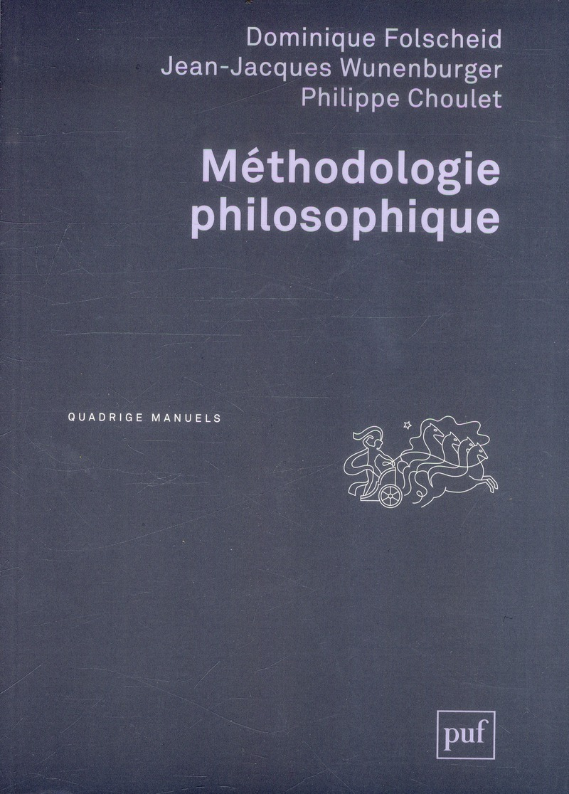 METHODOLOGIE PHILOSOPHIQUE (3ED)