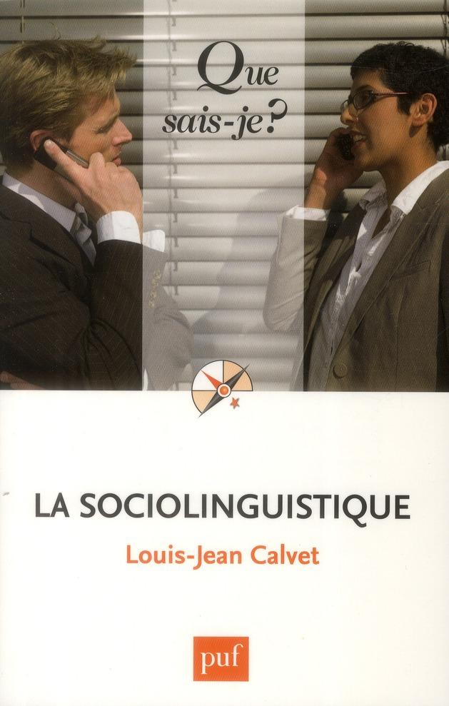 LA SOCIOLINGUISTIQUE (8ED) QSJ 2731