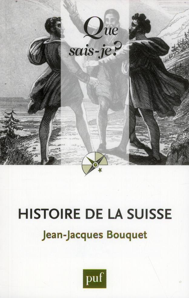 HISTOIRE DE LA SUISSE (9ED) QSJ 140.