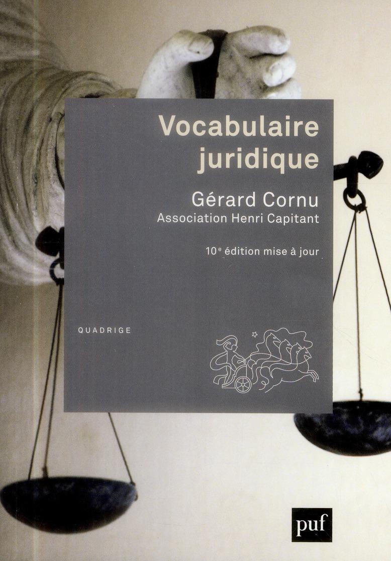 VOCABULAIRE JURIDIQUE (10ED)