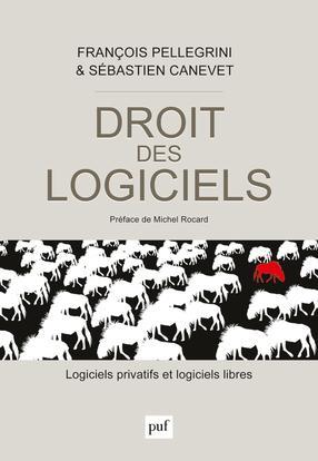 DROIT DES LOGICIELS - LOGICIELS PRIVATIFS ET LOGICIELS LIBRES