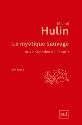 LA MYSTIQUE SAUVAGE - AUX ANTIPODES DE L'ESPRIT
