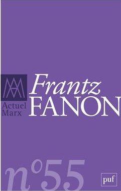 ACTUEL MARX 2014, N  55 - FRANTZ FANON