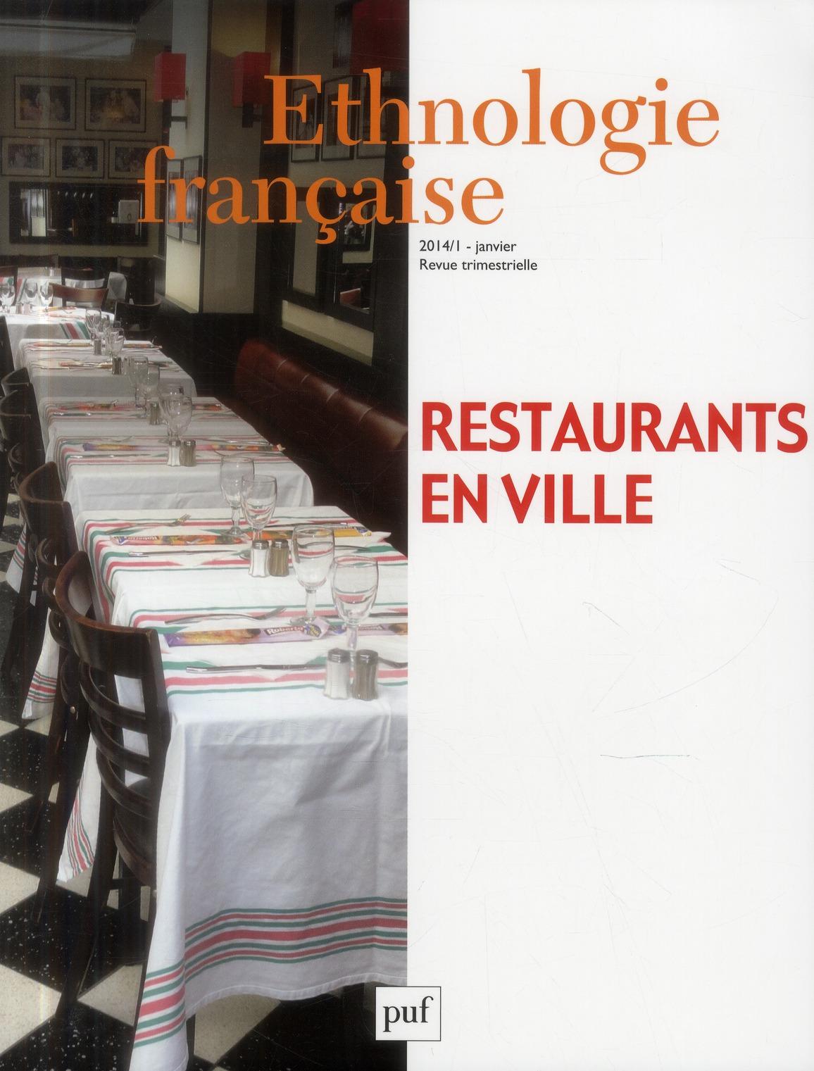ETHNOLOGIE FRANCAISE 2014, N  1 - RESTAURANTS EN VILLE