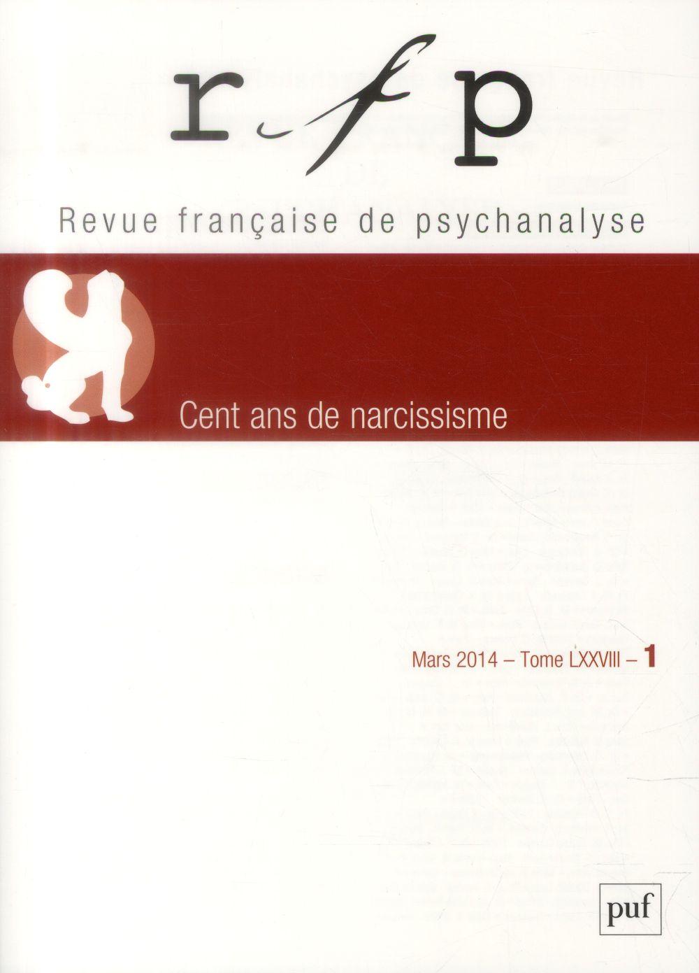RFP 2014, T. 78, N  1 - CENT ANS DE NARCISSISME