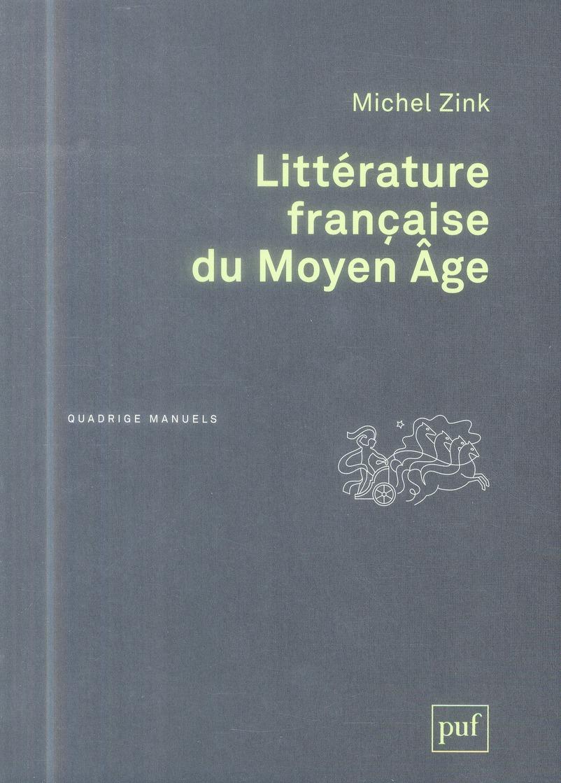 LITTERATURE FRANCAISE DU MOYEN AGE