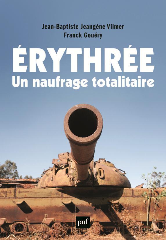 ERYTHREE, UN NAUFRAGE TOTALITAIRE