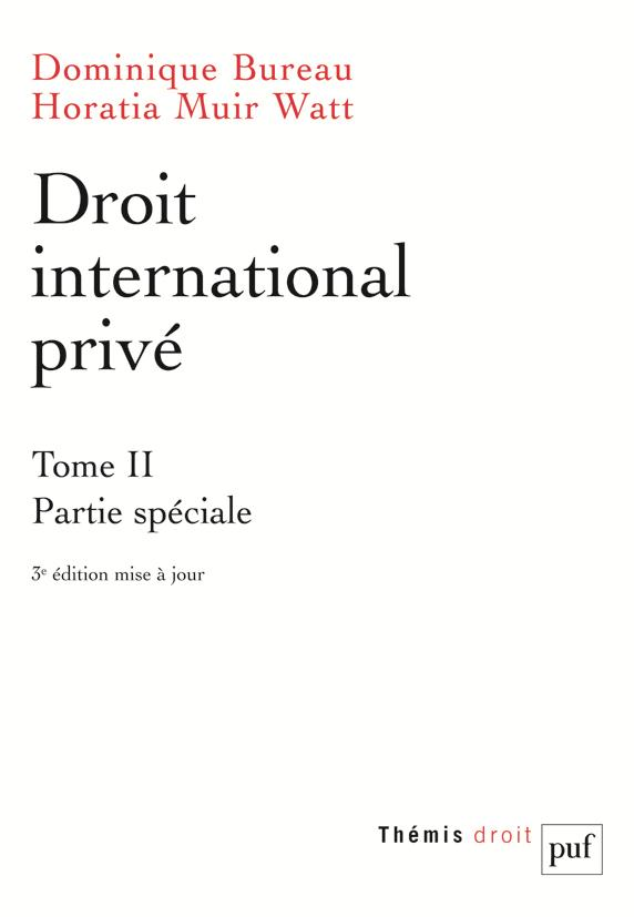 DROIT INTERNATIONAL PRIVE T2 (3ED) - PARTIE SPECIALE