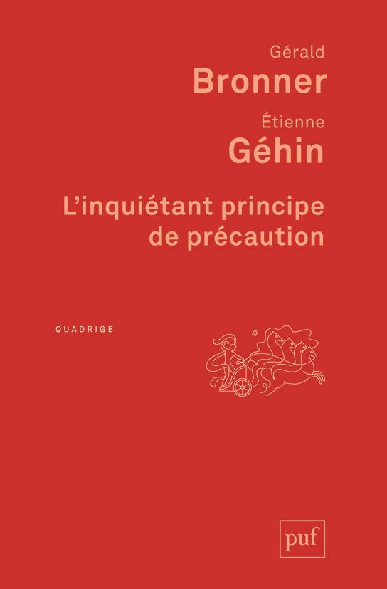L'INQUIETANT PRINCIPE DE PRECAUTION