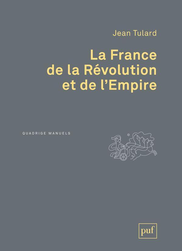 LA FRANCE DE LA REVOLUTION ET DE L'EMPIRE