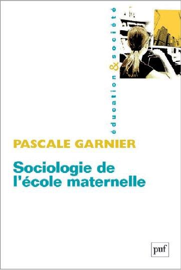 SOCIOLOGIE DE L'ECOLE MATERNELLE