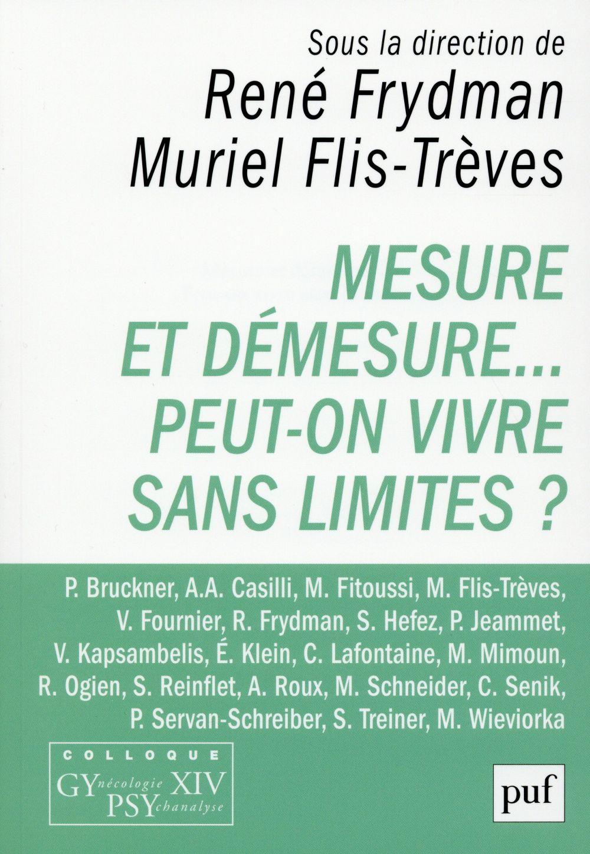 MESURE ET DEMESURE... PEUT-ON VIVRE SANS LIMITES ? - COLLOQUE GYPSY XIV