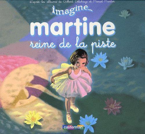 IMAGINE MARTINE T3 REINE DE LA PISTE