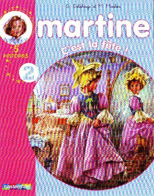 MARTINE RACONTE - T02 - C'EST LA FETE !
