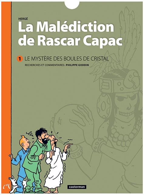 LA MALEDICTION DE RASCAR CAPAC - T01 - LE MYSTERE DES BOULES DE CRISTAL