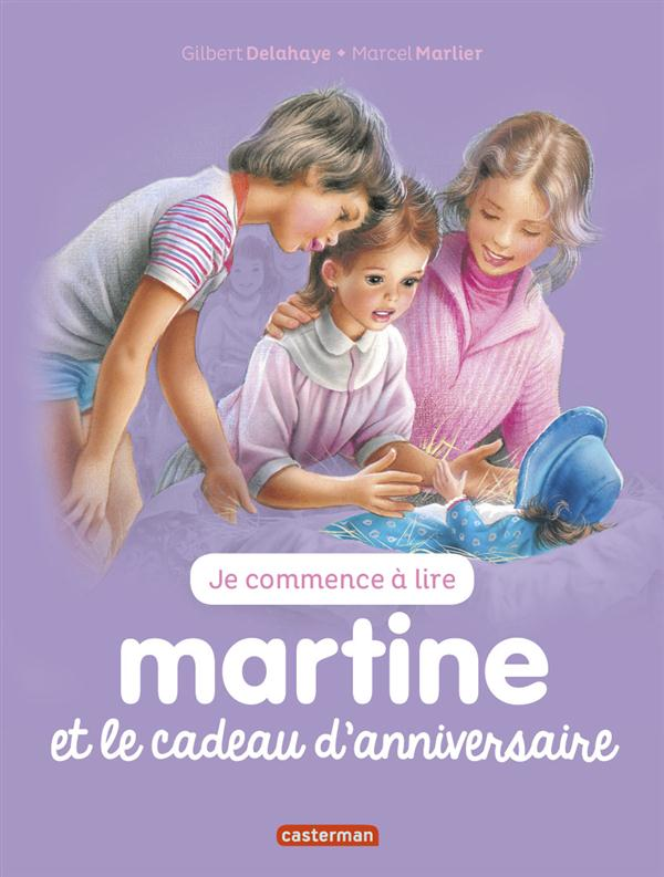 JE COMMENCE A LIRE AVEC MARTINE - T13 - MARTINE ET LE CADEAU D'ANNIVERSAIRE