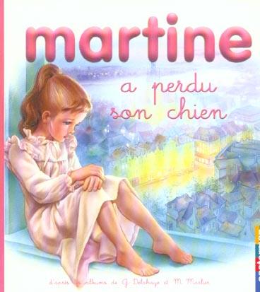 MARTINE A PERDU SON CHIEN - MES PREMIERS MARTINE