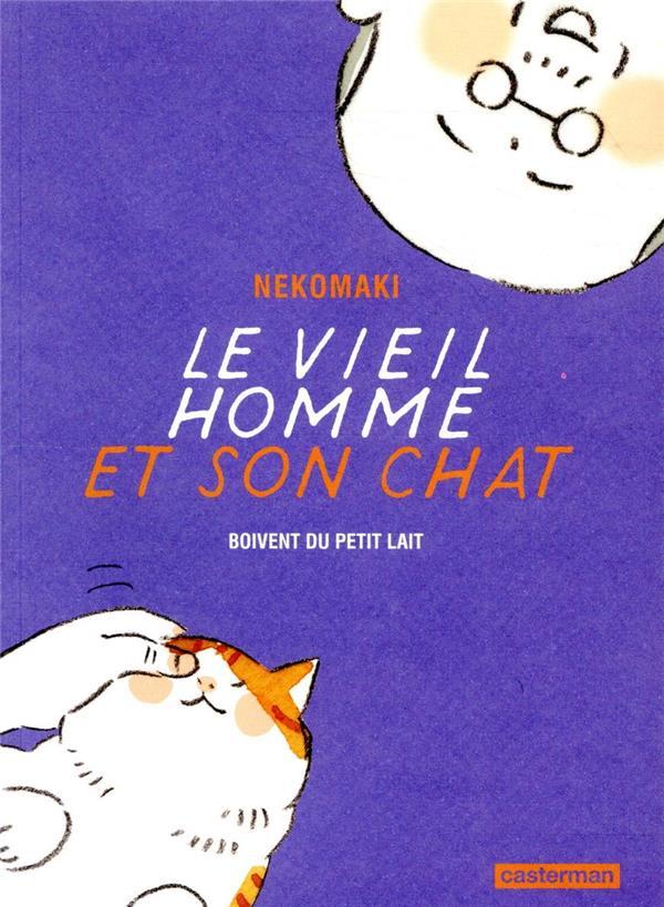 LE VIEIL HOMME ET SON CHAT - T04 - BOIVENT DU PETIT LAIT