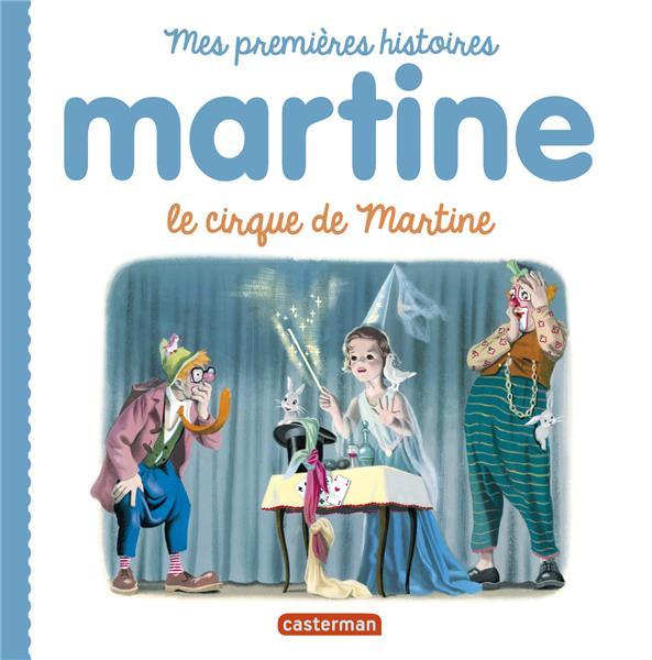 MARTINE - LE CIRQUE DE MARTINE