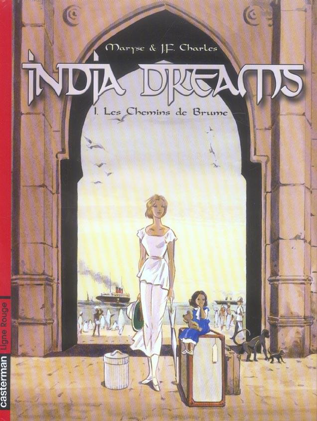 INDIA DREAMS T1 - LES CHEMINS DE BRUME (LIGNE ROUGE)