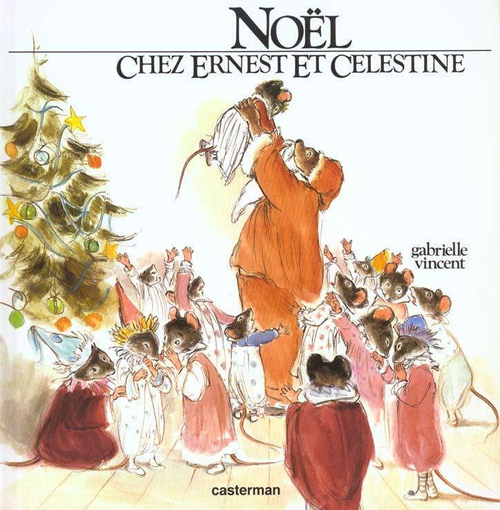 NOEL CHEZ ERNEST ET CELESTINE (ANC EDITION)