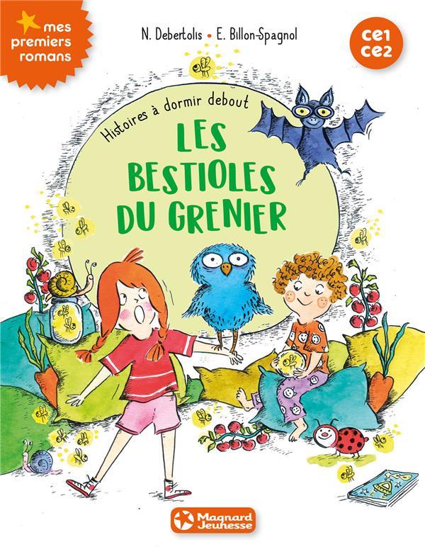 HISTOIRES A DORMIR DEBOUT - LES BESTIOLES DU GRENIER (TOME 2)