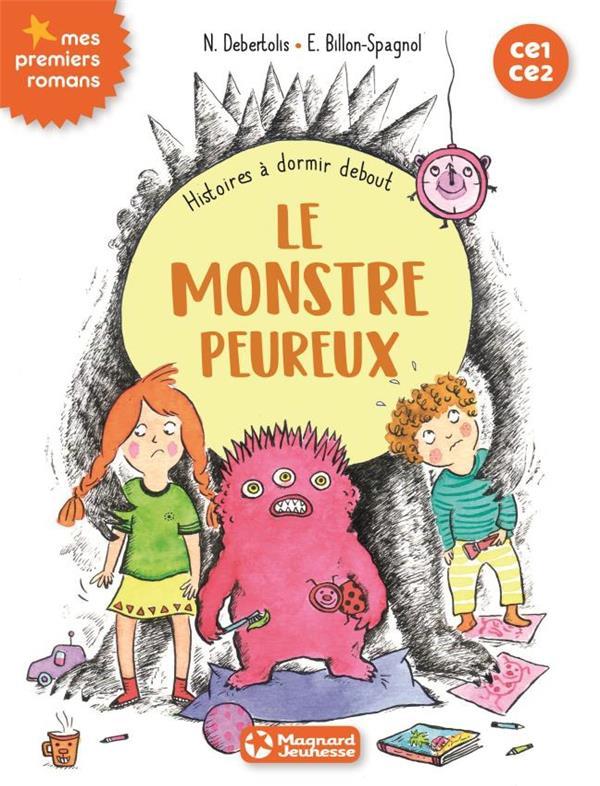 HISTOIRES A DORMIR DEBOUT 4 - LE MONSTRE PEUREUX