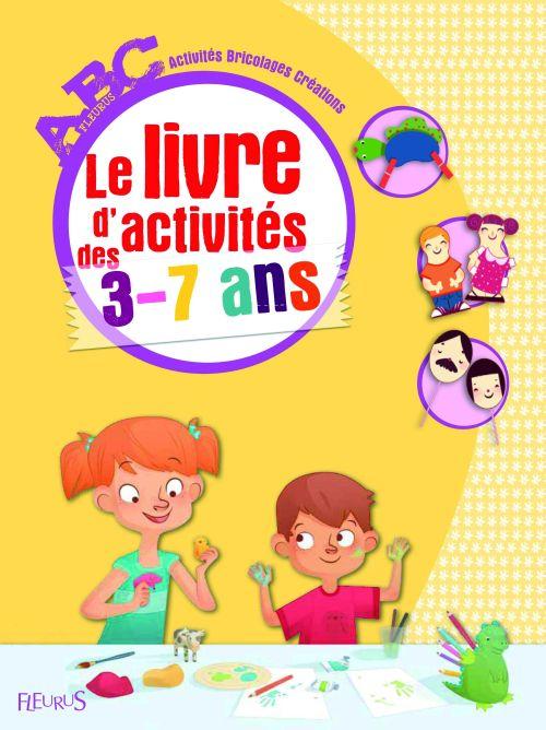 LE LIVRE D'ACTIVITES DES 3-7 ANS