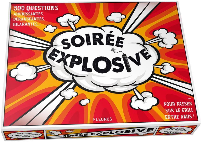 SOIREE EXPLOSIVE