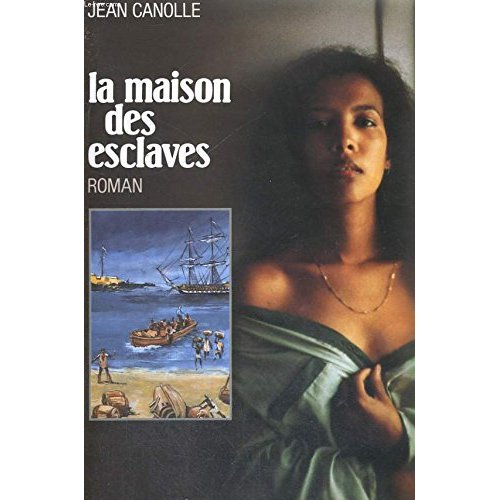 LA MAISON DES ESCLAVES - TOME 1