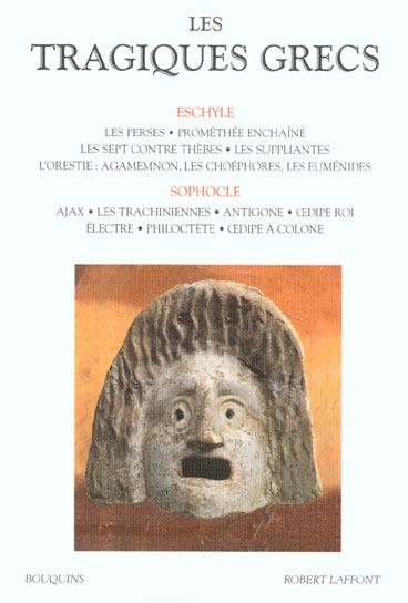 LES TRAGIQUES GRECS - TOME 1 - VOL01
