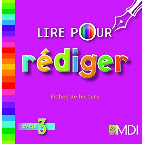 LIRE POUR REDIGER - FICHES DE LECTURE VIDEOPROJETABLES CYCLE 3 CD-ROM