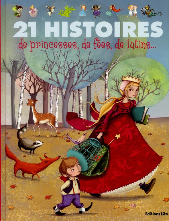 21 HISTOIRES DE PRINCESSES, DE FEES, DE LUTINS