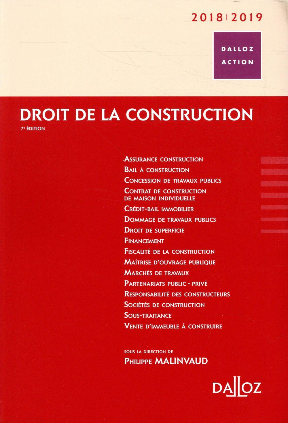 DROIT DE LA CONSTRUCTION 2018/2019 - 7E ED.
