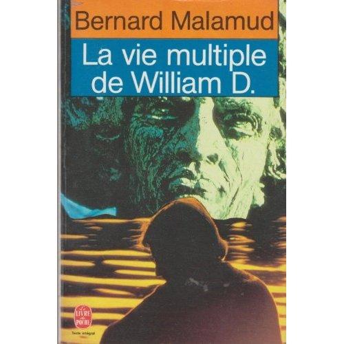 LA VIE MULTIPLE DE WILLIAM D.