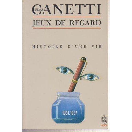 JEUX DE REGARD- HISTOIRE D'UNE VIE 1931-1937