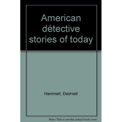 AMERICAN DETECTIVE STORIES OF TODAY