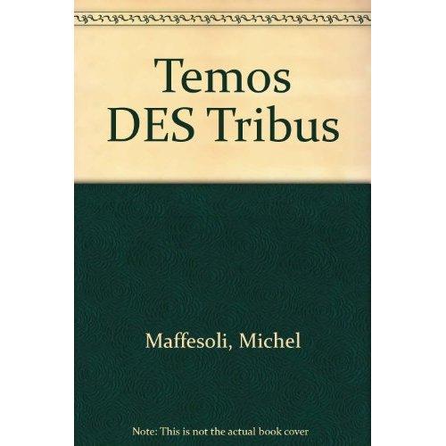 LE TEMPS DES TRIBUS