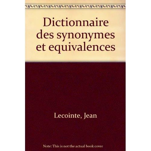 DICTIONNAIRE DES SYNONYMES ET EQUIVALENCES