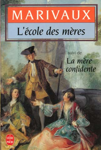 L ECOLE DES MERES + LA MERE CONFIDENTE